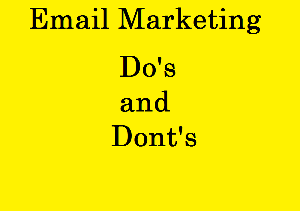 Email Marketing Do and Dont