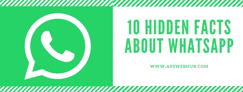 10 Hidden Facts About WhatsApp